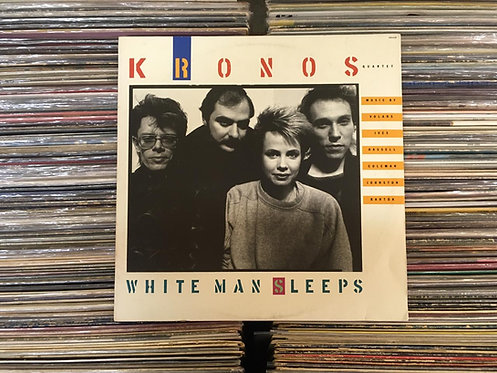 LP Kronos Quartet - White Man Sleeps