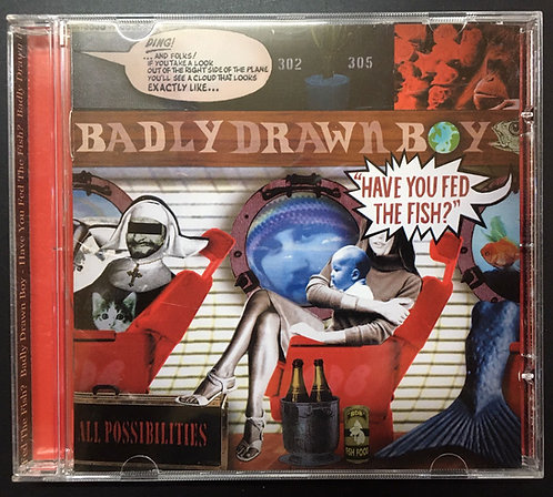 CD Badly Drawn Boy - Have You Fed The Fish?