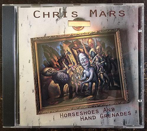 CD Chris Mars - Horseshoes And Hand Grenades - Importado