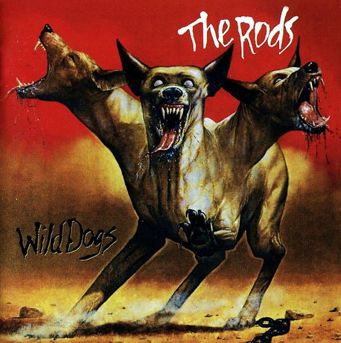 CD The Rods - Wild Dogs - Importado - Lacrado