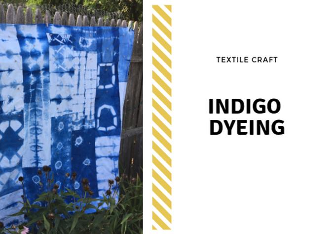 Indigo Dyeing-9/29