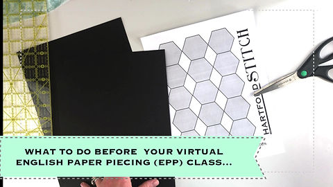 What to do to prep for your virtual English Paper Piecing class!