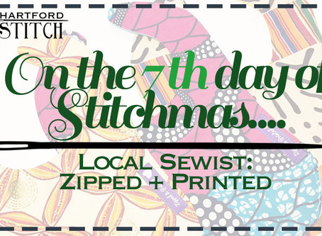On the 7th Day of Stitchmas... Zipped + Printed