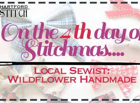 On the 4th Day of Stitchmas... Wildflower Handmade
