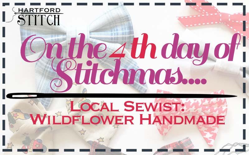 Hartford Stitch Sewing Studio 12 Days of Stitchmas Wildflower Handmade Bows
