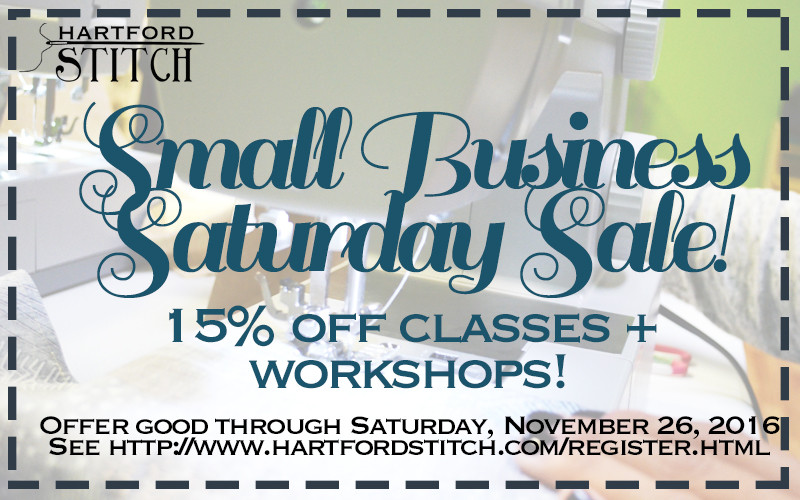 Small Business Saturday Sale at Hartford Stitch, Sewing Classes and Parties