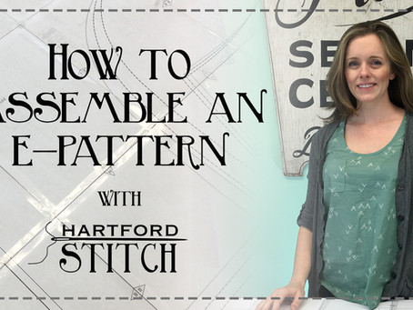 Video Tutorial: How to Assemble an E-Pattern