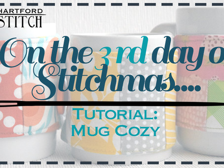 On the 3rd Day of Stitchmas: A Mug Cozy Tutorial