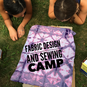 Fabric Design and Sewing Camp for Kids and Teens
