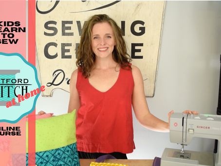 Hartford Stitch at Home: Kids Learn to Sew E-course has Launched!