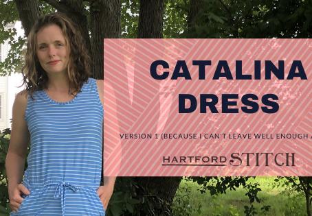 Summer Wardrobe: The Catalina Dress, Take 1