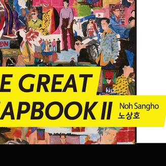 THE GREAT CHAPBOOK II by Noh Sangho