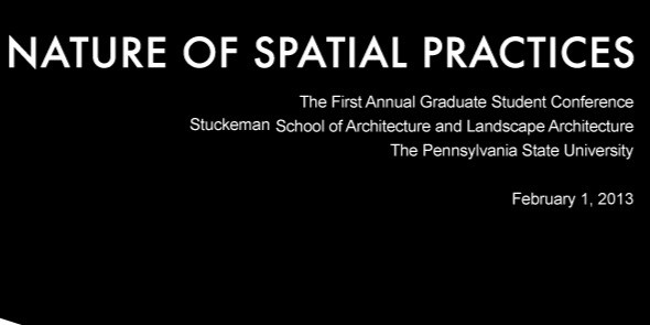 """I am presenting the paper """"Addressing Food, Water, Waste and Energy yields in Urban Regenerative Environments"""" at the First Annual Graduate Student Conference in Penn State: Nature of Spatial Practices."""