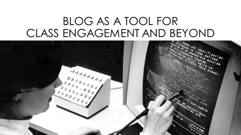 blog as a tool for class engagement