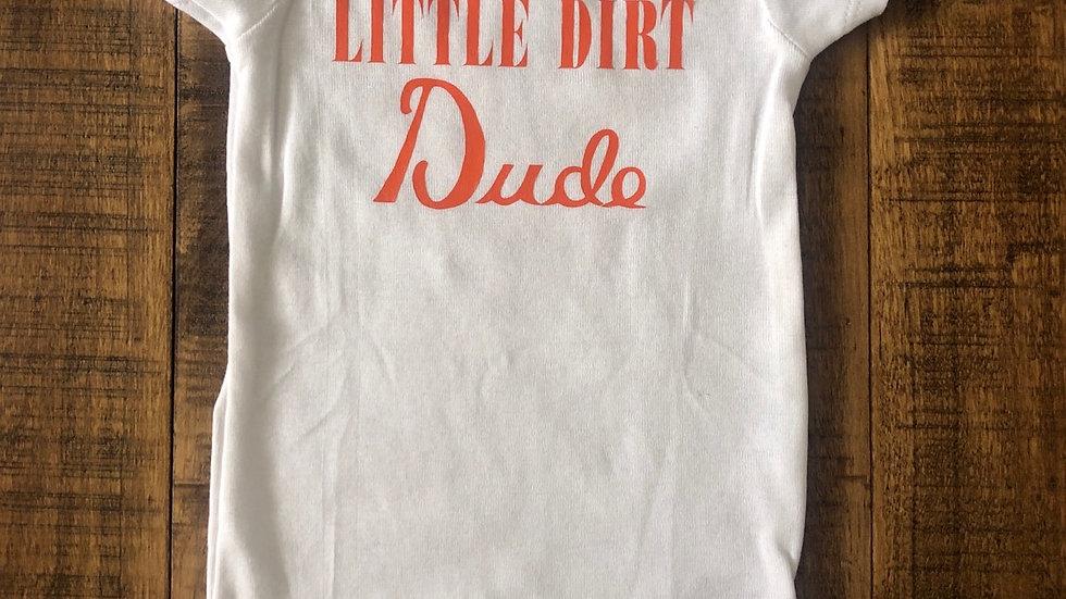 Little Dirt Dude-onesie 3-9mos