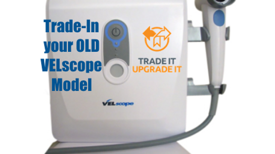 "Trade-Up to a new VELscope® Vx and ""Join the Fight"""