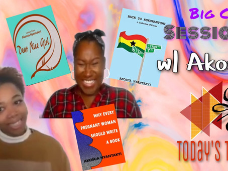 Big Chat Sessions: Akosua