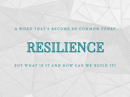 Resilience: What is it and how can you build it?