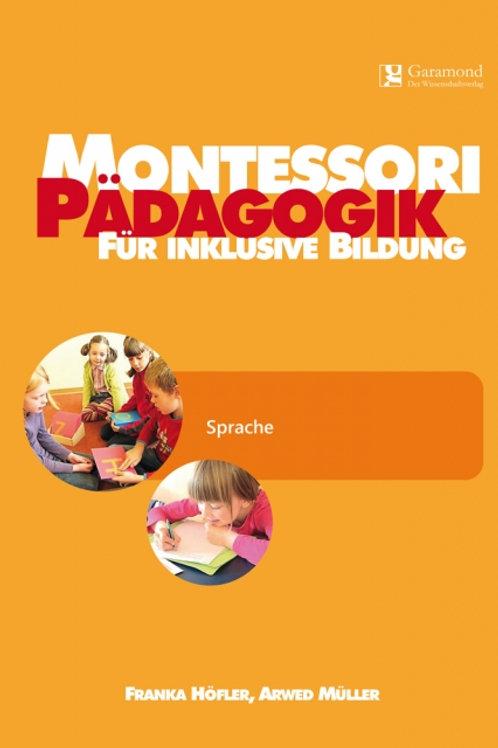 Montessori Pädagogik für inklusive Bildung - Sprache