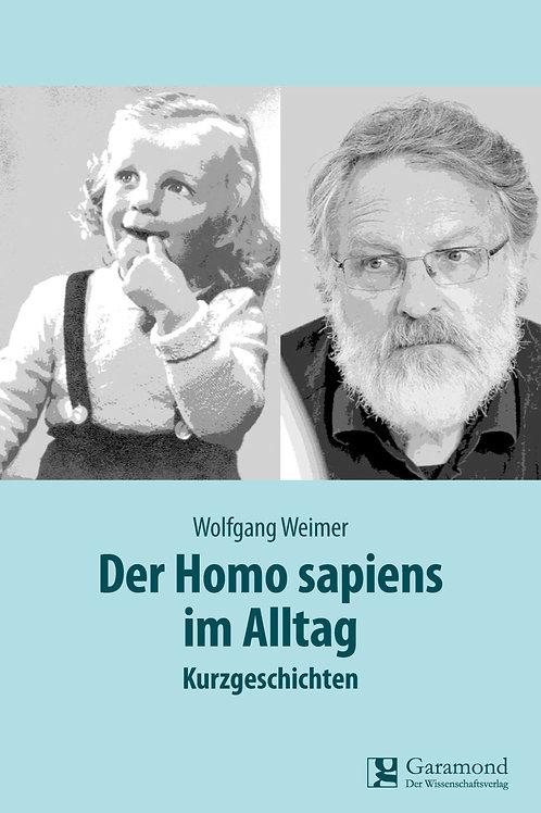 Der Homo sapiens im Alltag