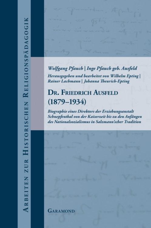 Dr. Friedrich Ausfeld (1879–1934)