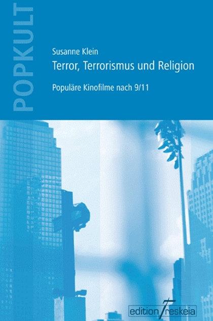 Terror, Terrorismus und Religion