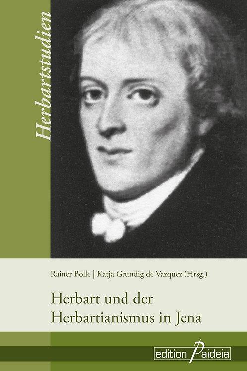 Herbart und der  Herbartianismus in Jena