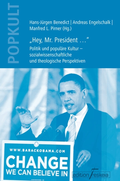 """""""Hey, Mr. President …"""""""