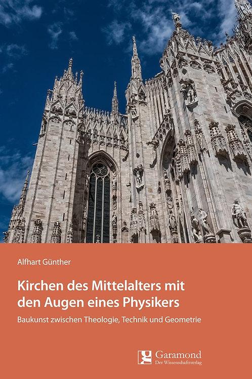 Kirchen des Mittelalters mit den Augen eines Physikers