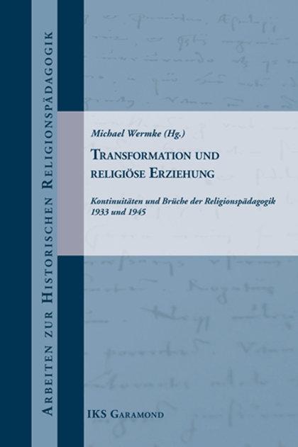 Transformation und religiöse Erziehung