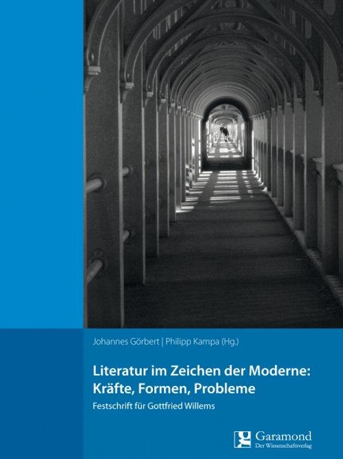 Literatur im Zeichen der Moderne: Kräfte, Formen, Probleme