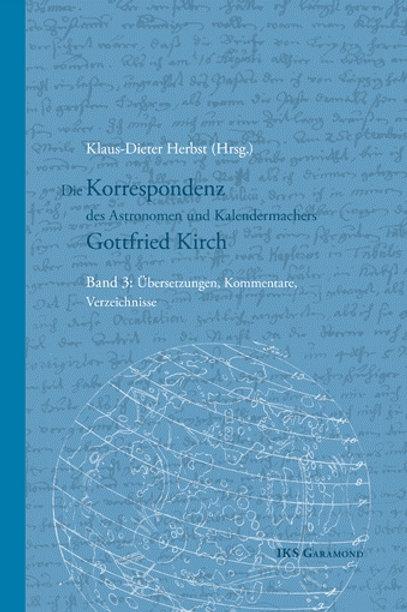 Die Korrespondenz des Astronomen und Kalendermachers Gottfried Kirch