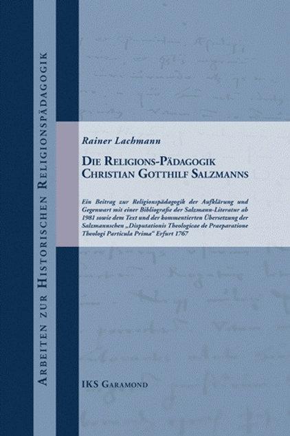 Die Religions-Pädagogik Christian Gotthilf Salzmanns