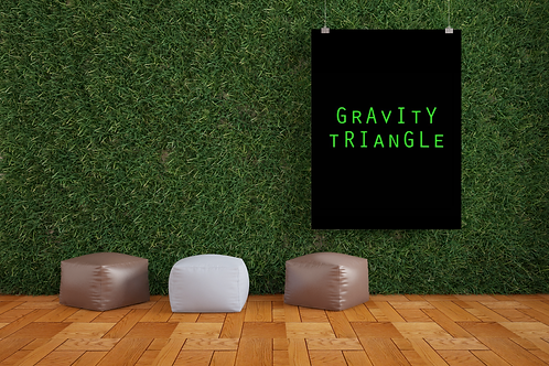 Gravity Triangle Poster
