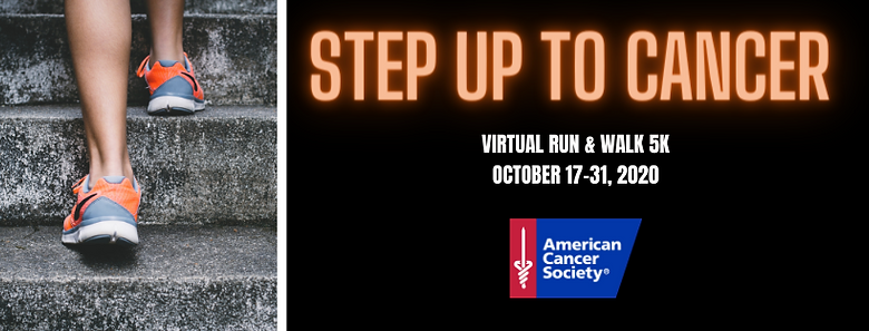 Step Up to Cancer Run and Walk 5K.png