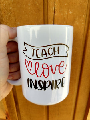 Teach Love Inspire Coffee Mug