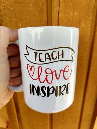 15 oz Teach - Love - Inspire Mug