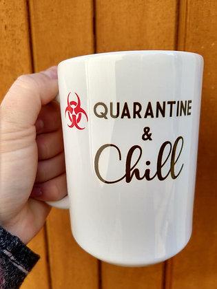 Quarantine and Chill Coffee Mug