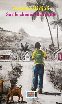 Sur le chemin de l'école - Ambassi Ridjali