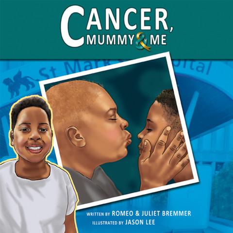 Cancer, Mummy & Me