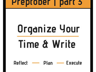 Organize Your Time | Preptober