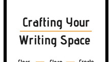 Crafting Your Writing Space | Preptober