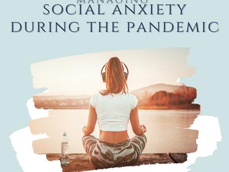 Anxiety: Managing post-pandemic social anxiety