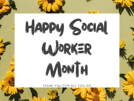 Happy Social Work Month!