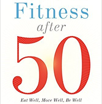 Food & Fitness After 50: Book Review