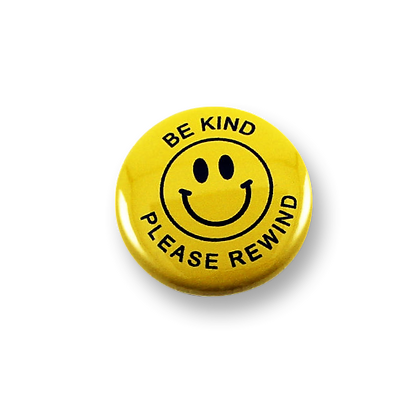 "Be Kind Rewind 1"" button"