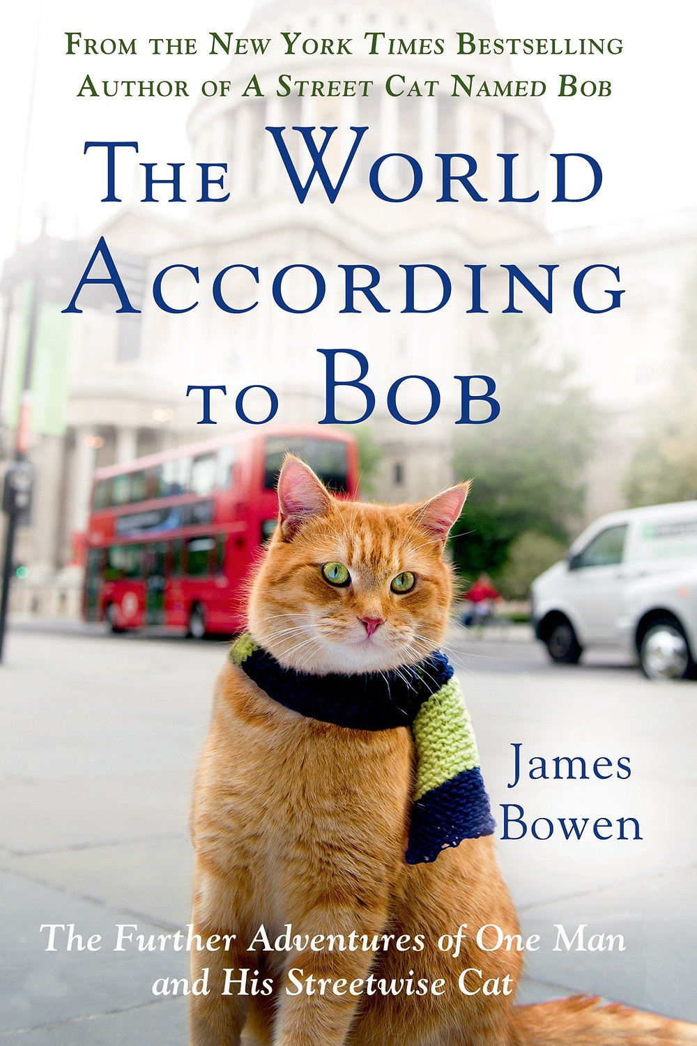 The World According To Bob Book Review