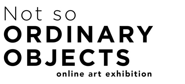 Not So Ordinary Objects: the first 5 artists
