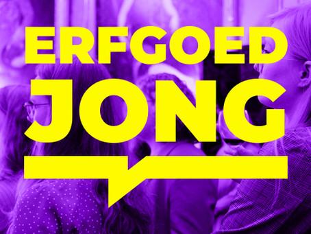 Erfgoed Jong was HERE!