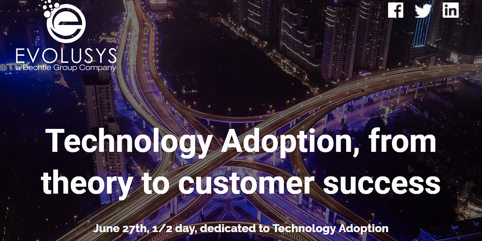 Technology Adoption, from theory to customer success